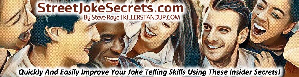 Street Joke Secrets